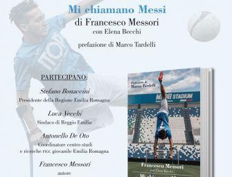 """""""Mi chiamano Messi"""", il libro di Francesco Messori"""