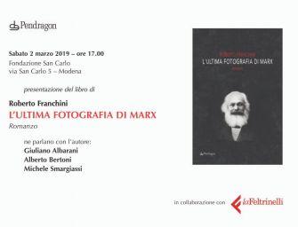 """Il romanzo. """"L'ultima fotografia di Marx"""" a Modena"""