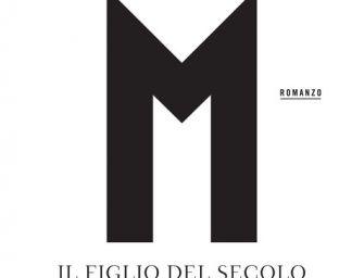 """Antonio Scurati – """"M. Il figlio del secolo"""""""