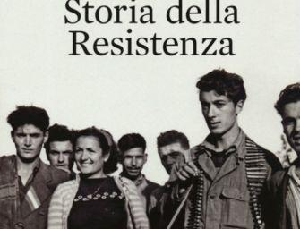 """La recensione. """"Storia della Resistenza"""""""