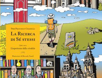 Pier Francesco Grasselli, 'Life-change e gran finale sulla via di Santiago di Compostela'