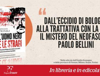 Storia di stragi e misteri: il bandito della Mucciatella Paolo Bellini è 'L'uomo nero'