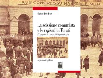 """""""La scissione comunista e le ragioni di Turati"""", Del Bue presenta il suo libro alla Polveriera di Reggio"""