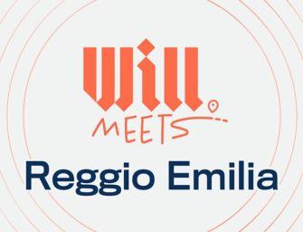 Will fa tappa a Reggio Emilia per incontrare la community